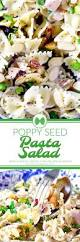 Pasta Salad Recipies by Poppy Seed Pasta Salad With Chicken Grapes Almonds U0026 More
