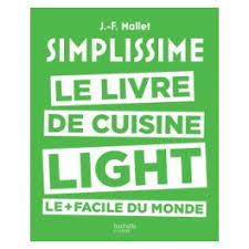 livre de cuisine facile simplissime le livre de cuisine light le facile du monde