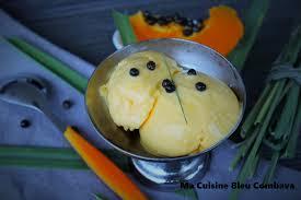 cuisiner la papaye délice de crème glacée à la papaye infusion citronnelle ma