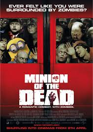 minions parodies minion of the dead poster by alecx8 on
