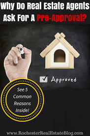 why do real estate agents ask for a pre approval
