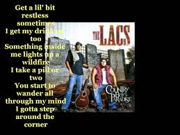 Wildfire Rap Song by The Lacs Left Of Me Lyrics Music Vidoes Pinterest Country