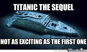 Titanic Funny Memes - titanic 2 by likeaboss meme center