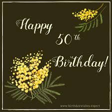 the 25 best 50th birthday greetings ideas on pinterest 50th