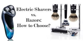 electric shaver is better than a razor for in grown hair electric shavers vs razors how to choose mister shaver