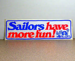 sailors have more fun bumper sticker vintage red white and