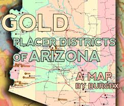 Maricopa Gis Maps Placer Gold Districts Of Arizona Burgex Inc