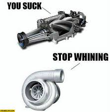 Stop Whining Meme - you suck stop whining turbo compressor starecat com