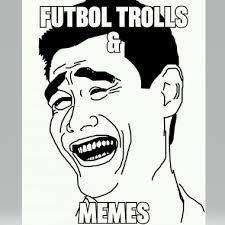 Memes Trolls - futbol trolls memes home facebook