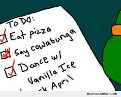 To Do List Meme - michael angelo to do list btw you will shit brix by ben meme