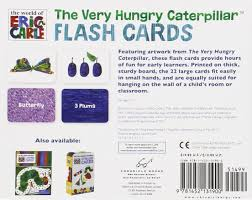 the world of eric carle tm the very hungry caterpillar tm flash the world of eric carle tm the very hungry caterpillar tm flash cards chronicle books 9781452131900 amazon com books