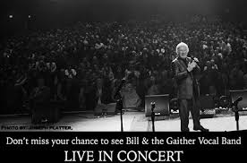 see bill and the gaither vocal band live in concert