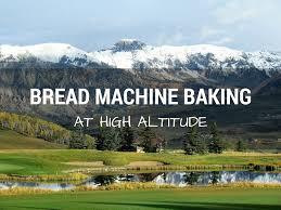 Pumpkin Spice Bread Machine High Altitude Bread Machine Baking