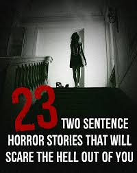 thanksgiving horror stories 23 two sentence horror stories that will scare the hell out of you