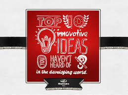 innovative ideas you t heard of in the developing world