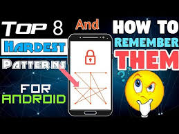 android pattern tricks 8 hardest pattern locks easily remember them top 8 tricks ntnl