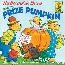 the berenstain bears and the prize pumpkin by stan berenstainjan