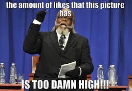 Too Damn High Meme - too damn high memes quickmeme