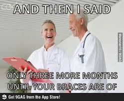 Orthodontist Meme - 42 best dental humor images on pinterest dentists funny stuff
