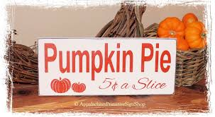 pumpkin pie 5c a slice wood sign fall rustic autumn thanksgiving