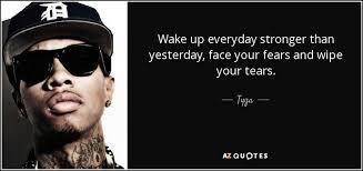 top 25 quotes by tyga of 83 a z quotes
