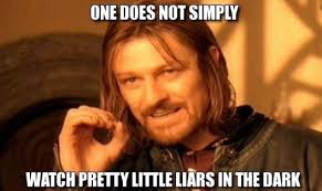 Liar Meme - 17 pretty little liars memes that said exactly what you were thinking