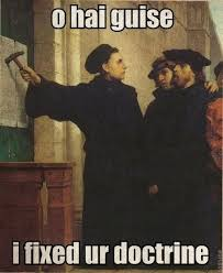 Martin Luther Memes - reformation day humor martin luther meme reformationday http www