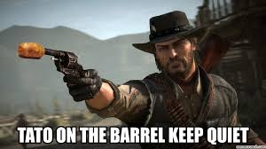 Tato Meme - on the barrel keep quiet