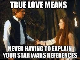 Star Wars Love Meme - star wars love funny love meme