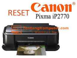 resetter printer canon ip2770 per ip2700 cara reset printer canon ip 2770 ip 2700 arrasyidi