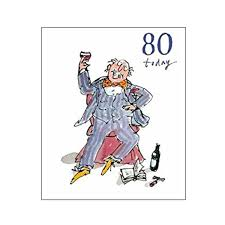 man with wine glass 80th birthday card u2013 quentin blake same day