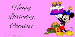 happy birthday charles greetings cards for kids for charles