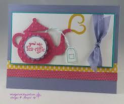 windy u0027s wonderful creations tea riffic mother u0027s day card