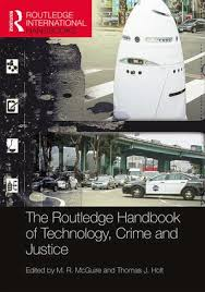 Predicting Judicial Decisions Of The European Court Of Human by The Routledge Handbook Of Technology Crime And Justice Hardback