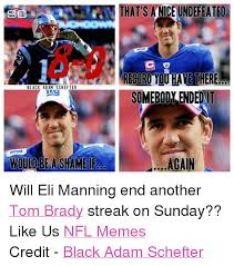 Brady Manning Meme - that s anice undefeated sc record you have there black adam schefter