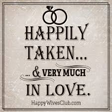 wedding quotes happily after happily taken married relationships and happy marriage