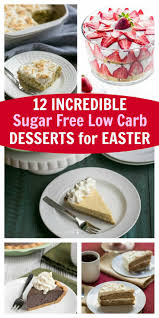 12 incredible sugar free low carb desserts for easter