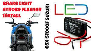 led strobe lights for motorcycles brake light strobe module install gsx s1000 f brake flasher youtube