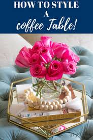 How To Style A Coffee Table 9855 Best Home Decor And Design Images On Pinterest Farmhouse