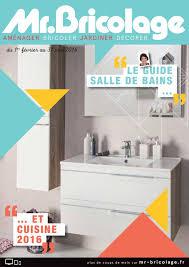 cuisine mr bricolage catalogue calaméo guide sdb 72p