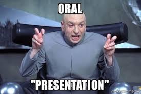 Oral Memes - oral presentation dr evil austin powers make a meme
