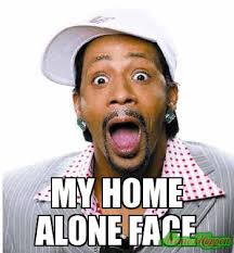 Home Alone Meme - my home alone face meme custom 4576 memeshappen