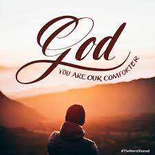comforter bible verse god you are our comforter lord jesus saves pinterest