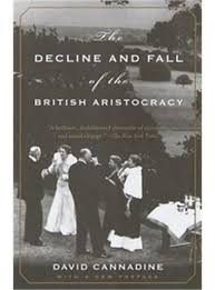 the decline and fall of the aristocracy book by david