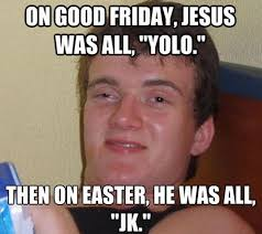 Memes Download Free - funny good friday meme pictures photos images free download 2018