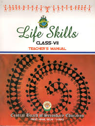 cbse life skills teacher u0027s manual for class 7