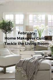 february home makeover guide tackle the living room