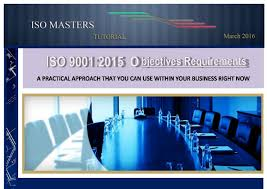 Iso 9001 Quality Policy Statement Exle by Iso 9001 2015 Objectives Requirements A Practical Approach That You
