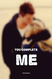 romantic you complete me quotes and messages quotes u0026 sayings