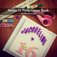 sweet 16 guest book my s sweet 16 party photos diy ideas with joanne